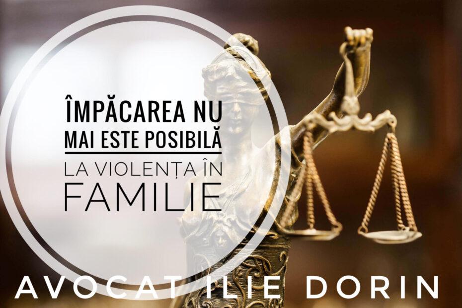 impacare retragere plangere mediere avocat violenta in familie